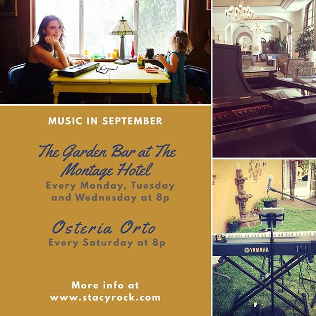 Mucho music in September. Hope to see you in one of these beautiful locations. #thegardenbar @montagebh #beverlyhills #agourahills @osteriaorto #yamaha #steinway #mommymusician #livemusic